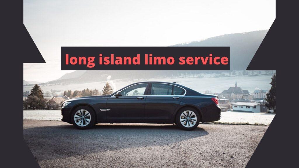 long island limo service